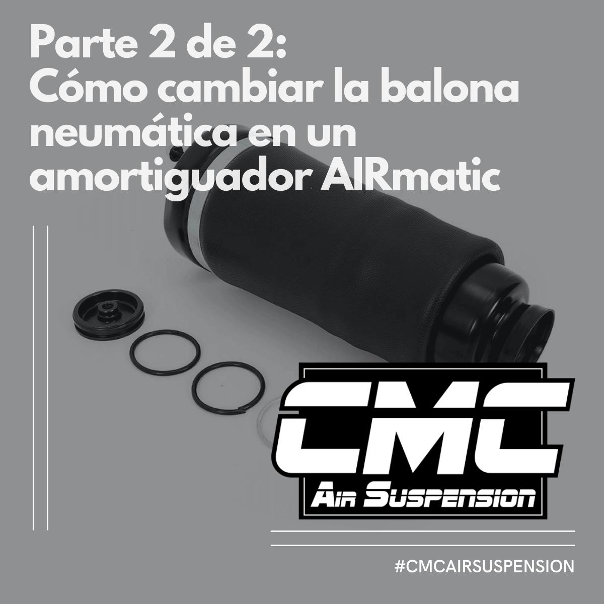 Parte 2 Cómo Cambiar Balona Neumática De Amortiguador Airmatic