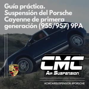 Guía Práctica Para La Suspensión Del Porsche Cayenne De Primera Generación (955:957) 9pa